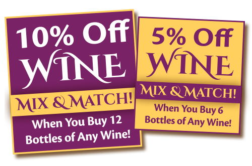5-10% Off Wine Everyday when you mix and match 6 or more bottles!